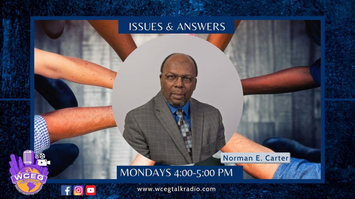 Issues & Answers with Norman Carter